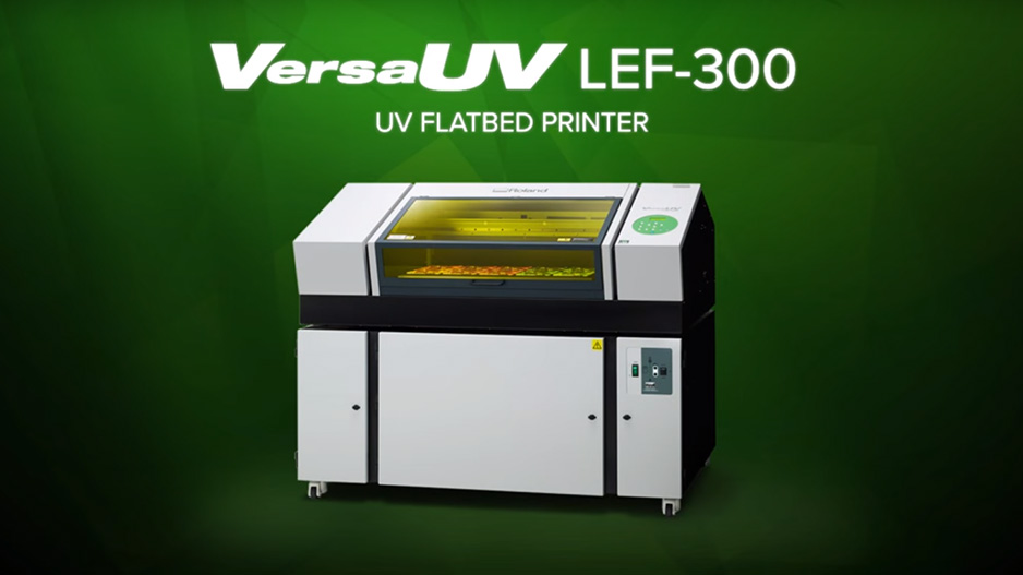 VersaUV LEF-300 UV Flatbed Printer