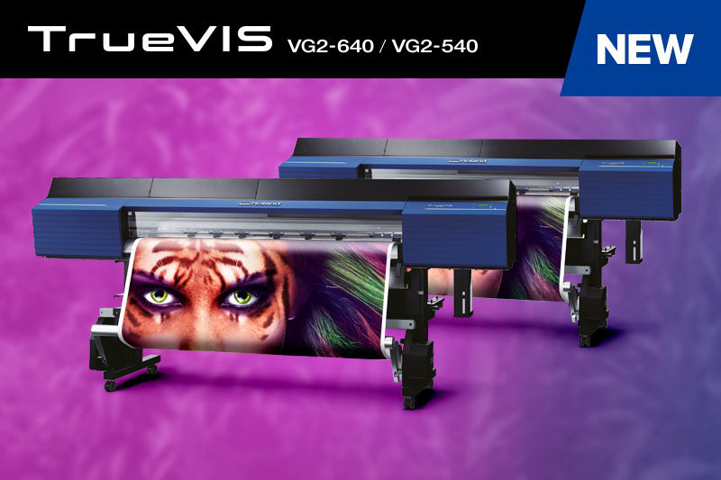 TrueVIS VG2-640, VG2-540 Large-Format Inkjet Printer/Cutters