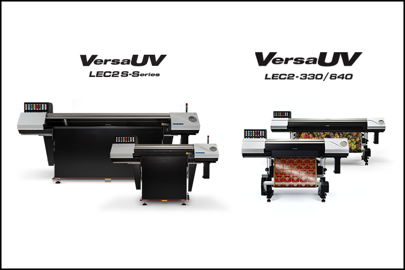 VersaUV LEC2 Roll-to-Roll Printer/Cutters and S-Series Flatbed Range