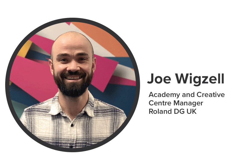 Joe Wigzell Academy and Creative Centre Manager Roland DG UK