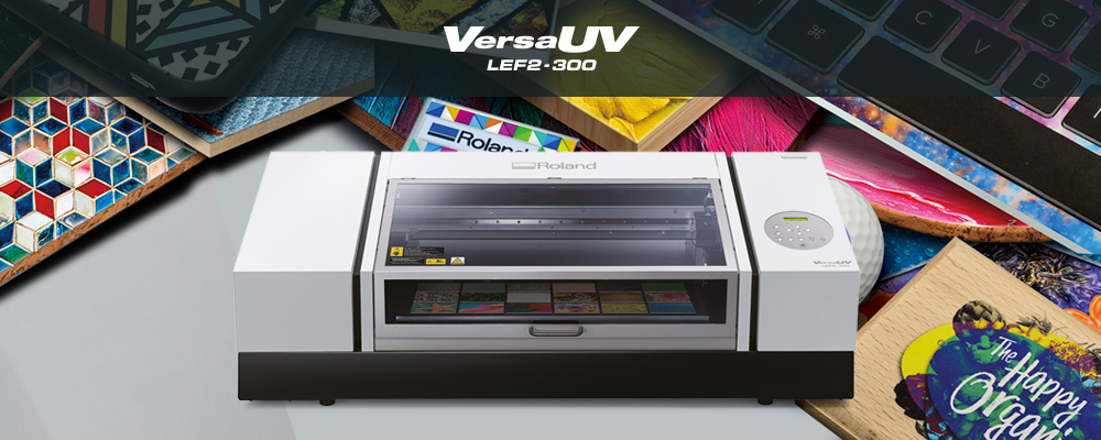 New VersaUV LEF2-300 benchtop UV flatbed printer