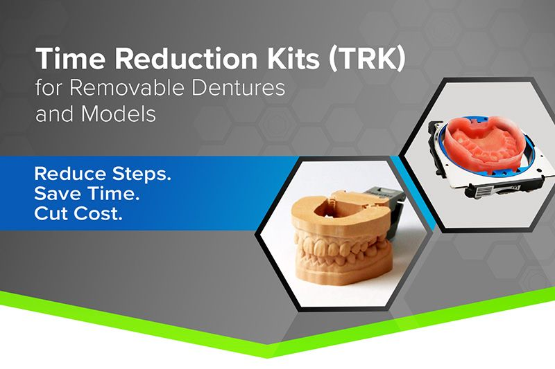 Time Reduction Kits (TRK) for Denture Bases and Models