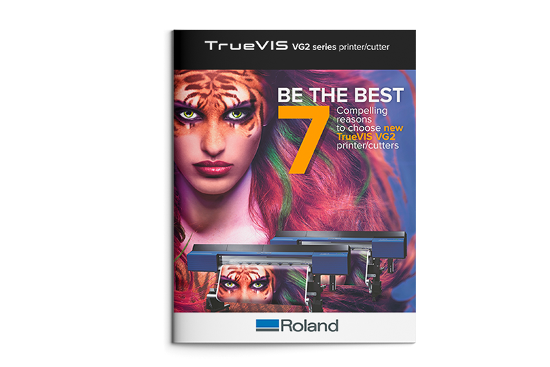 Seven compelling reasons to choose TrueVIS VG2