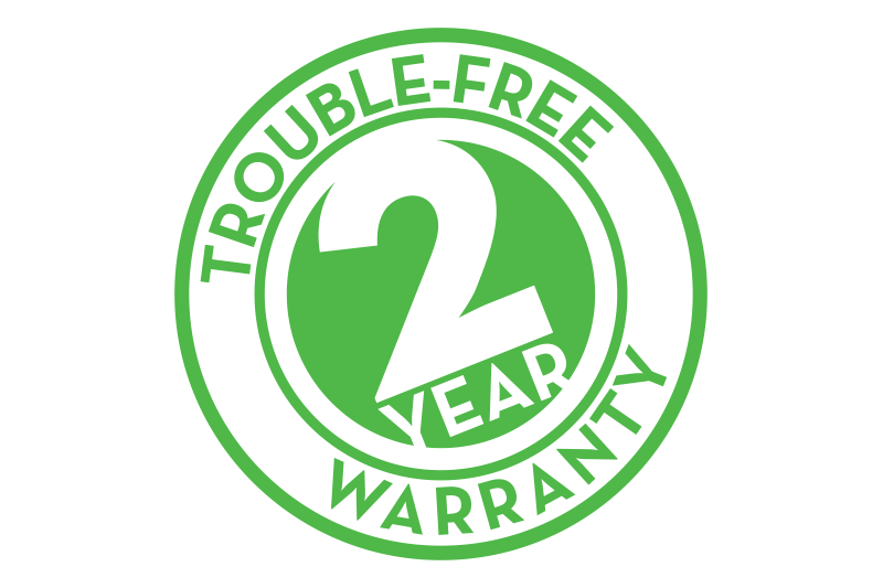 Trouble Free 2 Year Warranty